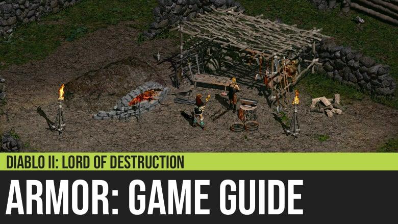 Diablo II: Armor Guide