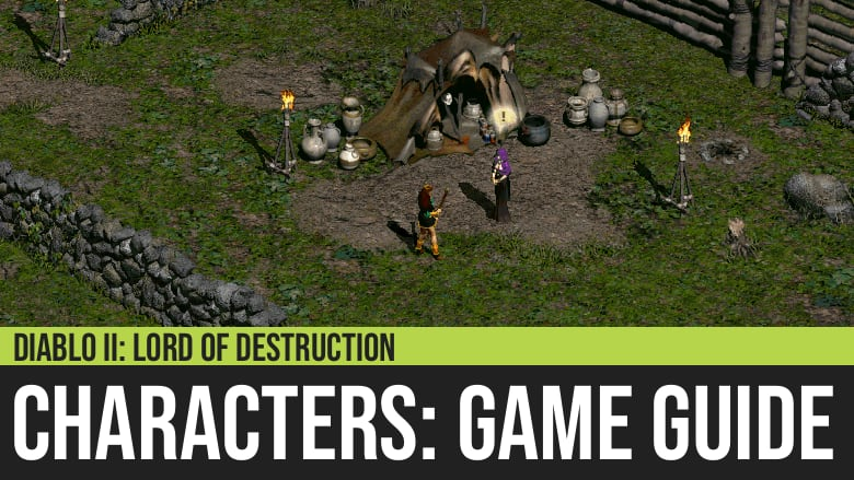 Diablo II: Characters Guide