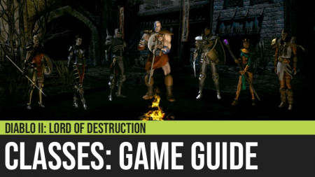 Diablo II: Classes Guide