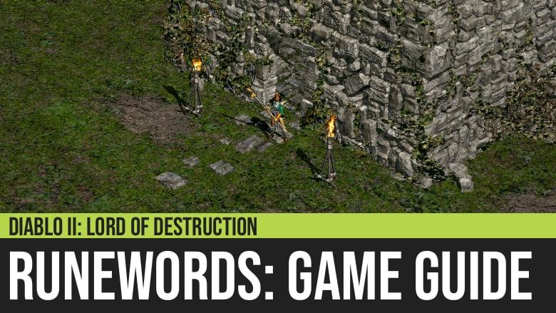 Diablo II: Runewords Guide