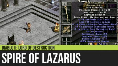 Diablo II: Spire of Lazarus