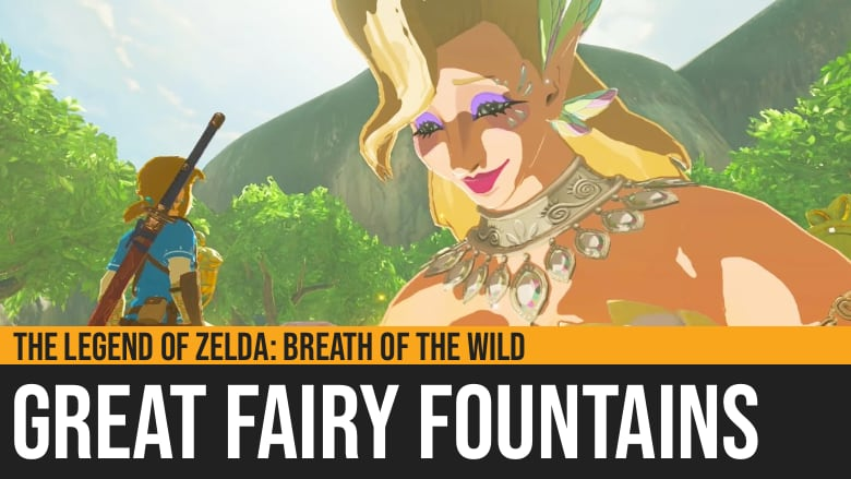 The Legend of Zelda: Breath of the Wild - Great Fairy Fountains