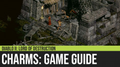 Diablo II: Charms Guide
