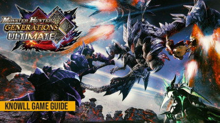 Monster Hunter Generations Ultimate - Game Guide