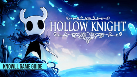 Hollow Knight - Game Guide