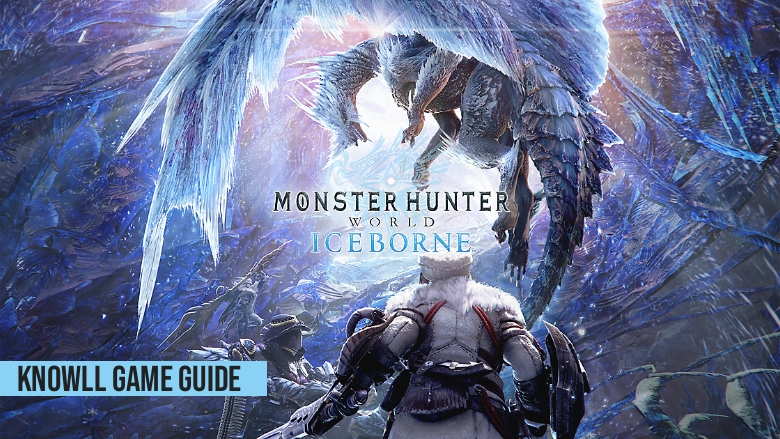 Monster Hunter World: Iceborne Game Guide
