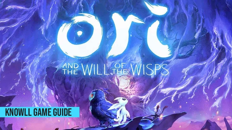 Ori and the Will of the Wisps - Game Guide