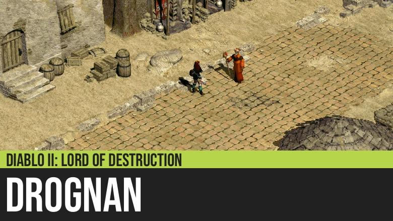 Diablo II: Drognan