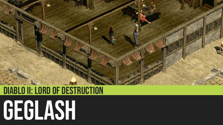 Diablo II: Geglash