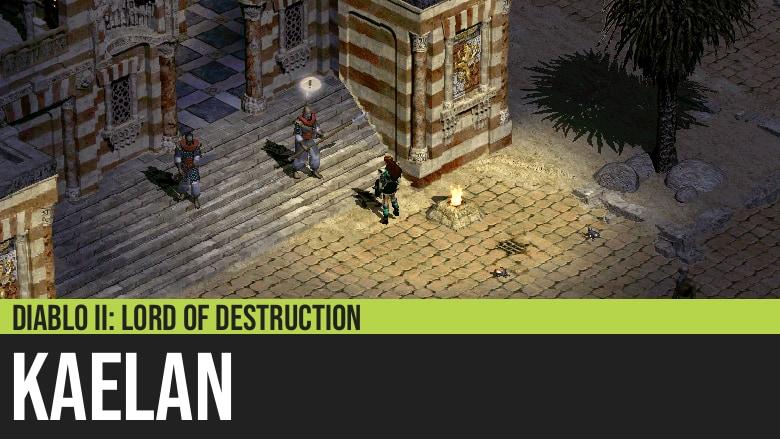 Diablo II: Kaelan