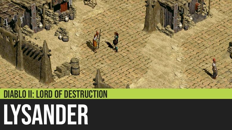 Diablo II: Lysander