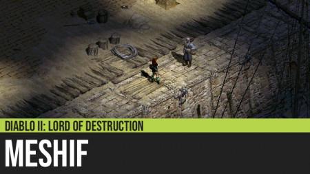 Diablo II: Meshif