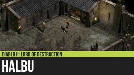 Diablo II: Halbu