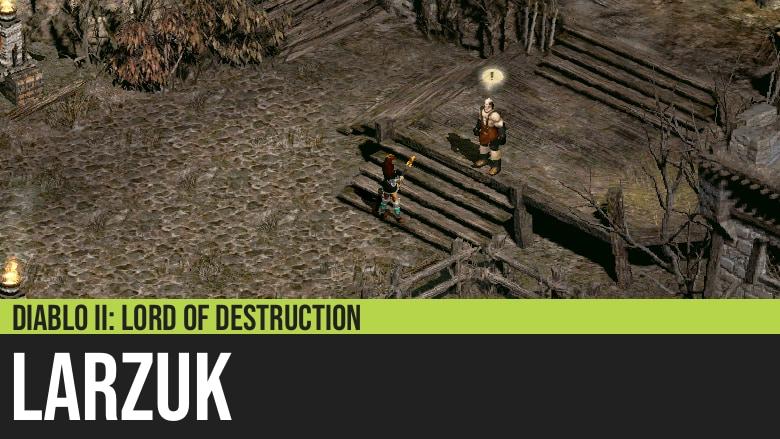Diablo II: Larzuk
