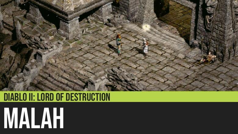 Diablo II: Malah