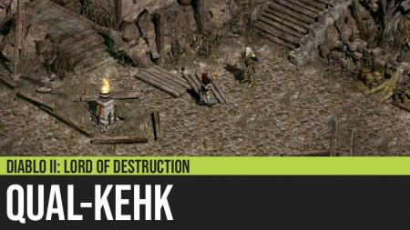 Diablo II: Qual-kehk