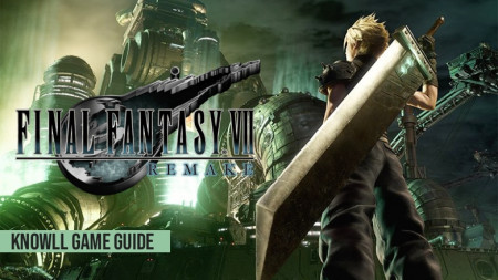 Final Fantasy VII Remake - Game Guide