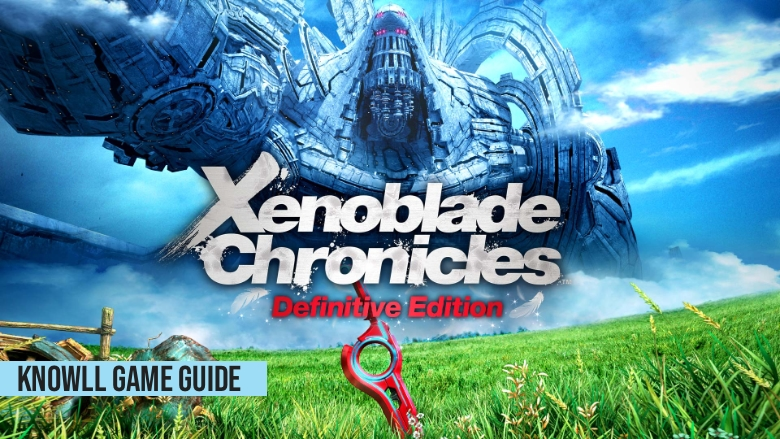 Xenoblade Chronicles - Game Guide