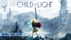 Child of Light: Ultimate Edition - Game Guide