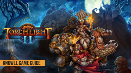 Torchlight II - Game Guide