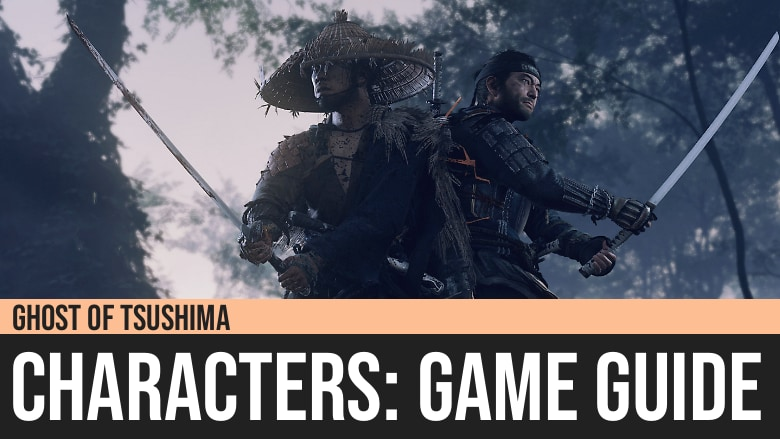 Ghost of Tsushima: Characters Guide