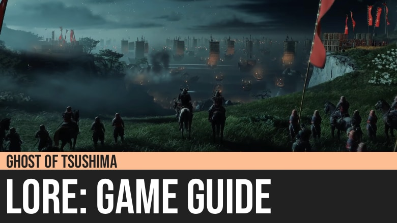 Ghost of Tsushima: Lore Guide