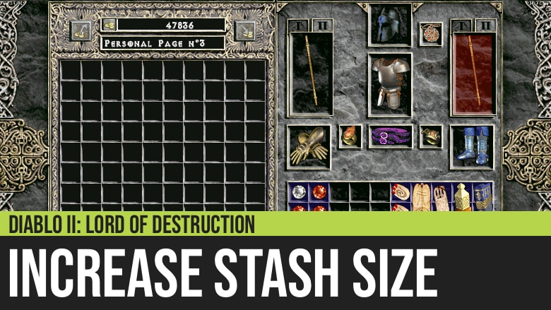 Diablo II: How to Increase the Stash Size