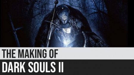The Making of Dark Souls II