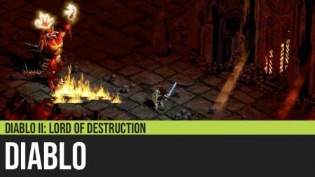 Diablo II: Diablo - Boss Guide