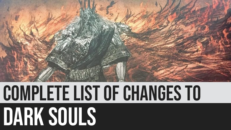 Complete List of Changes to Dark Souls