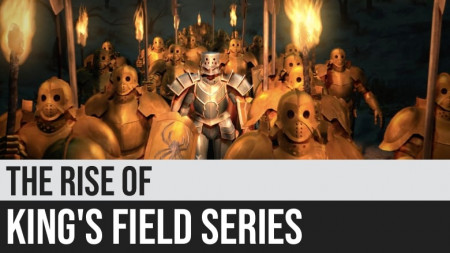 The Rise of King's Field Series