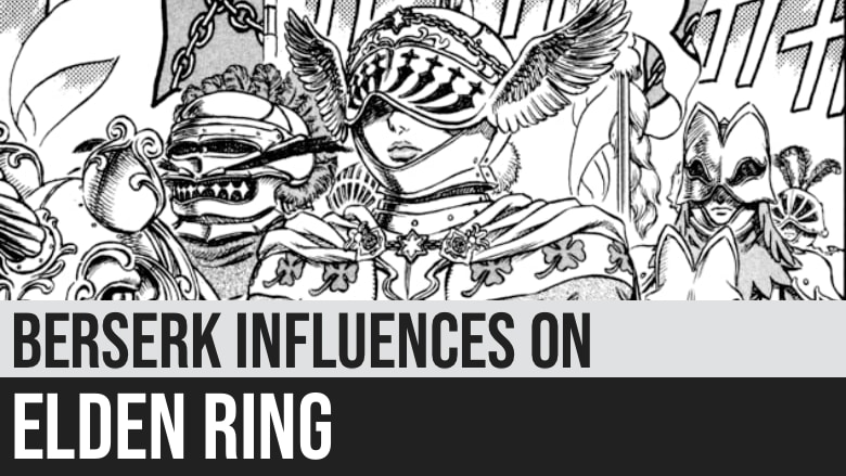 Complete List of Berserk Influences on Elden Ring