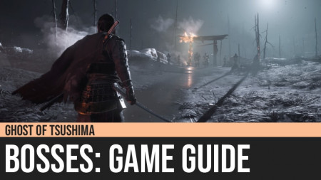 Ghost of Tsushima: Bosses Guide