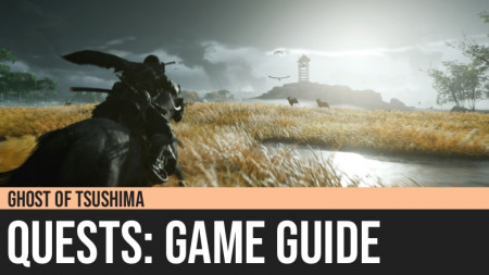 Ghost of Tsushima: Quests Guide