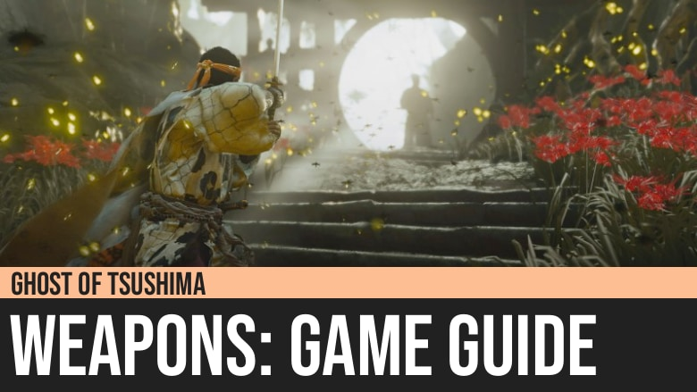 Ghost of Tsushima: Weapons Guide
