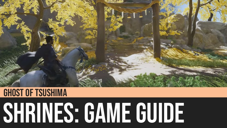 Ghost of Tsushima: Shrines Guide