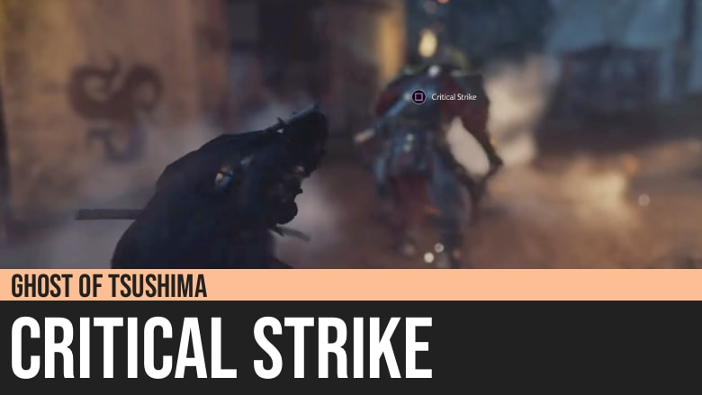 Ghost of Tsushima: Critical Strike
