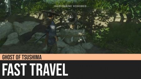 Ghost of Tsushima: Fast Travel