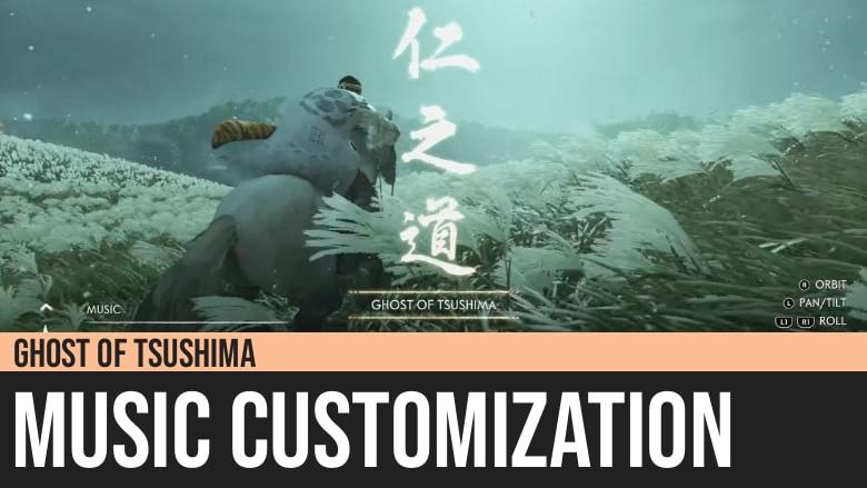 Ghost of Tsushima: Music Customization