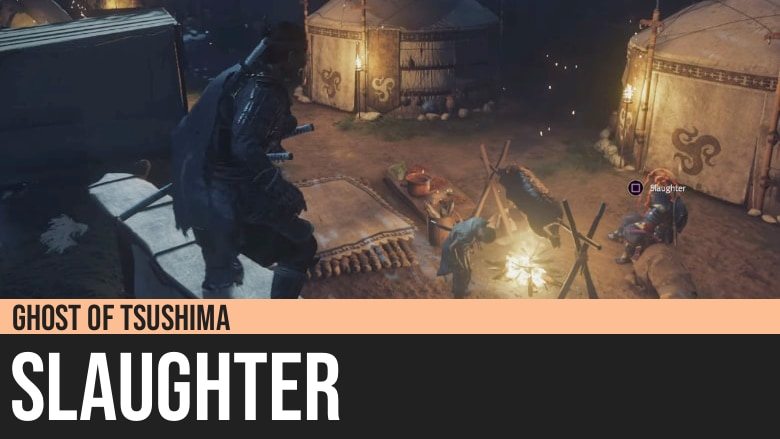 Ghost of Tsushima: Slaughter