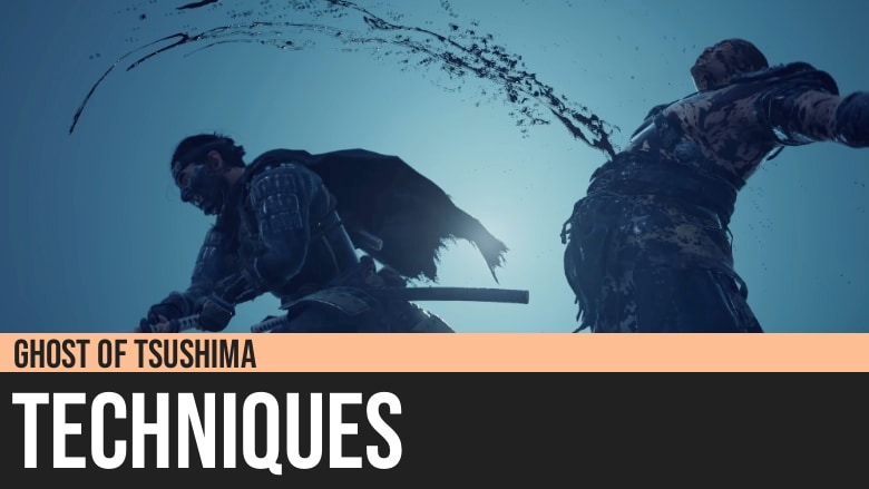 Ghost of Tsushima: Techniques