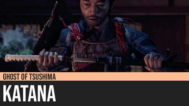 Ghost of Tsushima: Katana