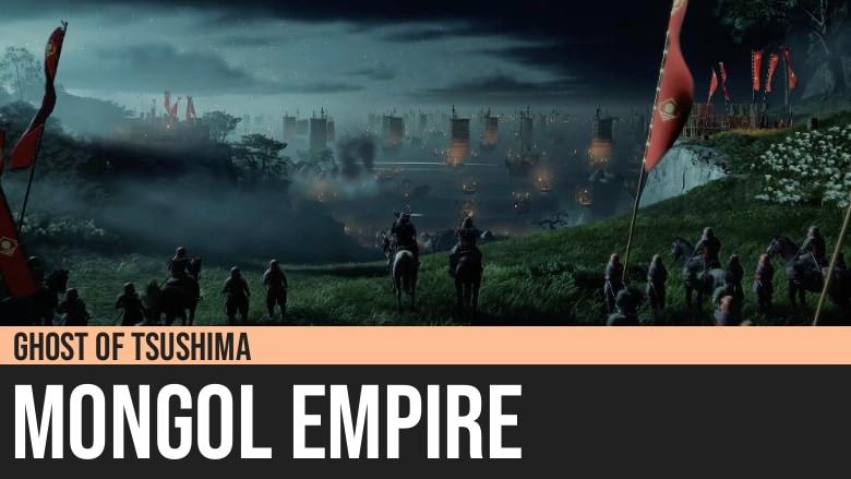 Ghost of Tsushima: Mongol Empire
