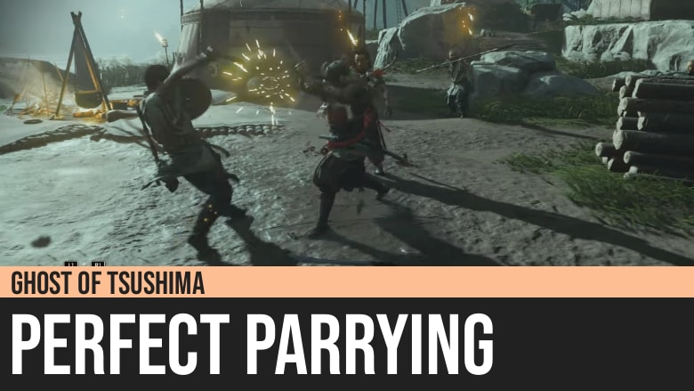 Ghost of Tsushima: Perfect Parrying