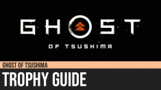 Ghost of Tsushima: Trophy Guide