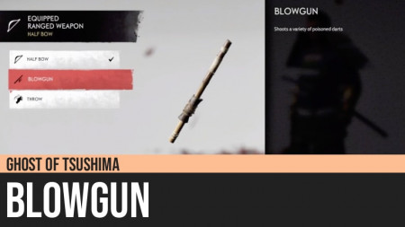 Ghost of Tsushima: Blowgun
