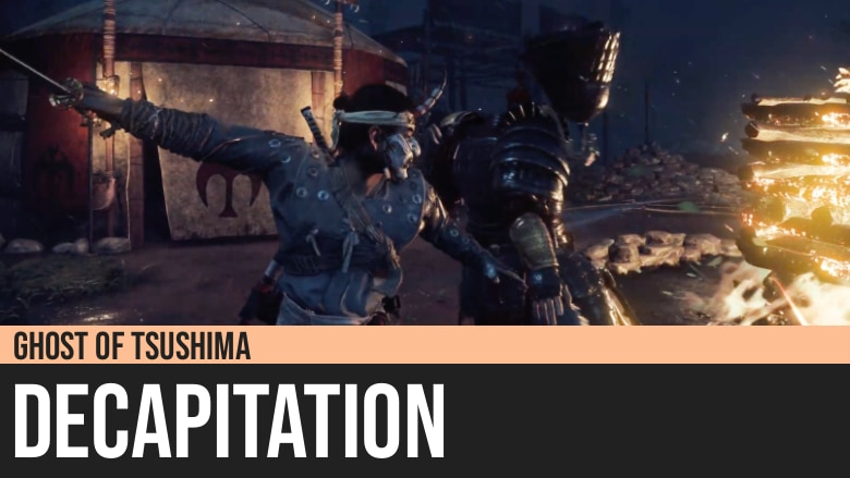 Ghost of Tsushima: Decapitation