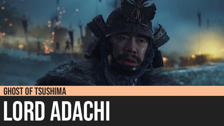 Ghost of Tsushima: Lord Harunobu Adachi