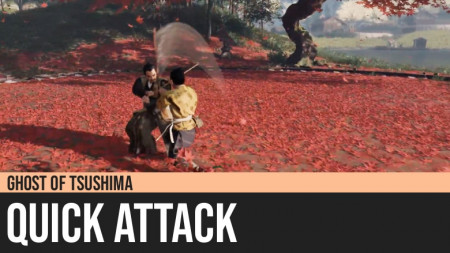 Ghost of Tsushima: Quick Attack