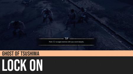 Ghost of Tsushima: Lock On